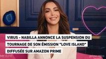 """Nabilla annonce la suspension du tournage de son émission """"Love Island"""" diffusée sur Amazon Prime"""