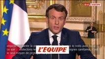 Emmanuel Macron renforce les mesures de confinement - Tous sports - Coronavirus