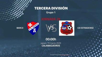 Previa partido entre Barco y CD Estradense Jornada 29 Tercera División