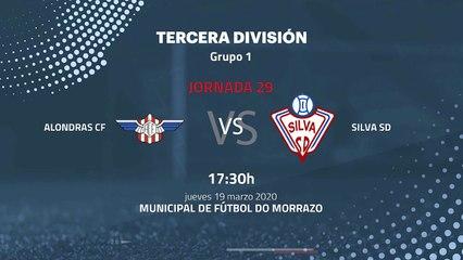 Previa partido entre Alondras CF y Silva SD Jornada 29 Tercera División