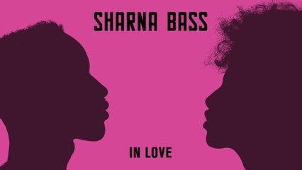 Sharna Bass - In Love
