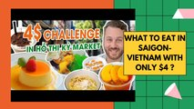 What to eat in Saigon-Vietnam with only $4 ?