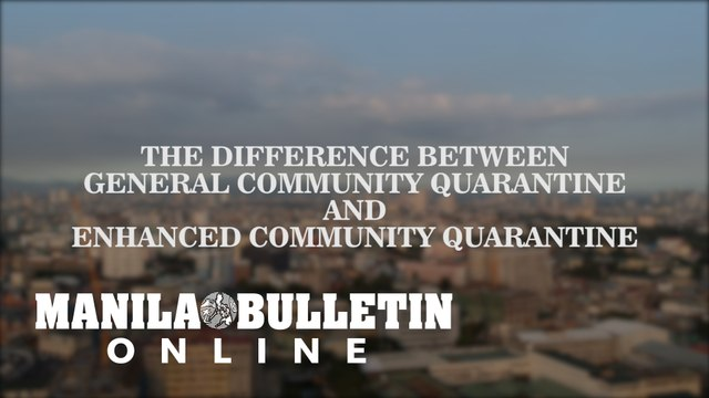General Community Quarantine vs. Enhanced Community Quarantine