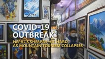 Nepal's Sherpas hit hard as mountain tourism collapses due to COVID-19