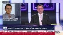 Antoine Larigaudrie (BFM Business): Quelles règles sur les marchés en temps de crise ? - 17/03