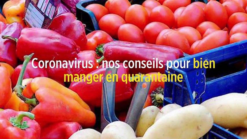 LPHD 2482 - Coronavirus : nos conseils pour bien manger en quarantaine