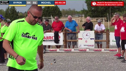 National à pétanque de Bourbon-Lancy 2019 :  Quart Rypen vs Michel