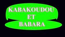 KABAKOUDOU ET BABARA FAUT DEMARCHEUR 5-6 NOUVEAU FILM GUINÉEN