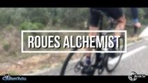 Bike Vélo Test - Cyclism'Actu a testé les roues Alchemist