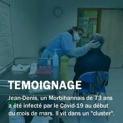 Jean-Denis, infecté par le coronavirus témoigne