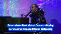 Entertainers Host Virtual Concerts During Coronavirus-Imposed Social Distancing