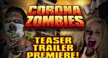 Corona Zombies - Teaser Trailer - Horror 2020