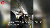 İstanbul'da minibüste yolculukta skandal görüntüler