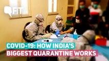 Coronavirus: How India's Biggest Quarantine For COVID-19 Functions
