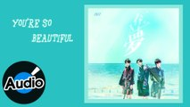 BBT【You're So Beautiful】Official Lyric Video