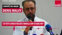 """Denis Malvy : """"Les tests cliniques réalisés à Marseille sont un signe fort"""""""