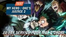 MY HERO : ONE'S JUSTICE 2 : Le fan service pour mot d'ordre   TEST
