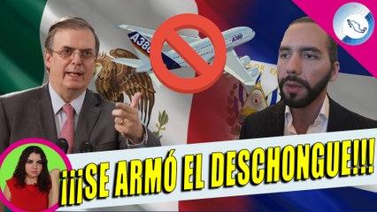 ¡Ándele! Ebrard y Gobierno Mandan Mensaje a Buckele; Lo Que Hay Detrás Del Pleito Con El Salvador
