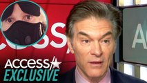 Dr. Oz Breaks Down How Serious The Coronavirus Really Is