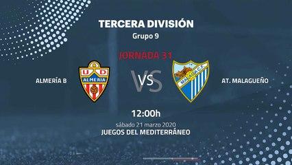 Previa partido entre Almería B y At. Malagueño Jornada 31 Tercera División