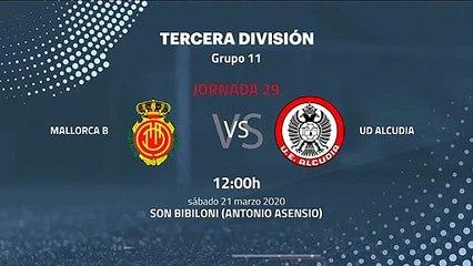 Previa partido entre Mallorca B y UD Alcudia Jornada 29 Tercera División