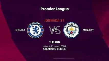 Previa partido entre Chelsea y Man. City Jornada 31 Premier League