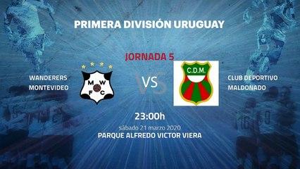 Previa partido entre Wanderers Montevideo y Club Deportivo Maldonado Jornada 5 Apertura Uruguay