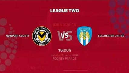 Previa partido entre Newport County y Colchester United Jornada 40 League Two
