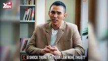 Nghệ sĩ Việt và cú shock lớn trong nghề