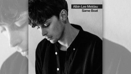 Albin Lee Meldau - Same Boat