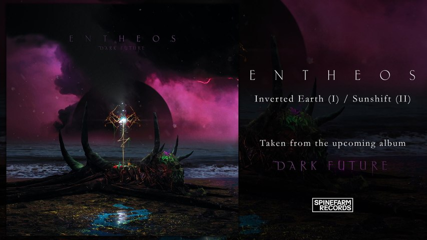 Entheos - Inverted Earth (I) / Sunshift (II)