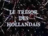 Le Trésor des Hollandais - Ep 01 - La Substitution - 1969