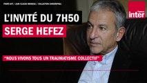 "Serge Hefez : ""Nous vivons tous un traumatisme collectif"""