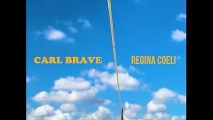 Carl Brave - Regina Coeli
