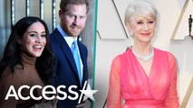 Helen Mirren Applauds Meghan Markle And Prince Harry's Decision To Step Down As Royals