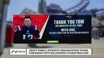 Kraft Family, Patriots Thank Tom Brady With 12 Billboards