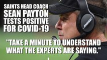 Sean Payton Tests Positive For Coronavirus
