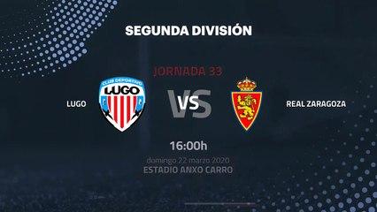 Previa partido entre Lugo y Real Zaragoza Jornada 33 Segunda División