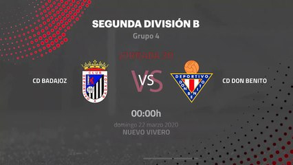 Previa partido entre CD Badajoz y CD Don Benito Jornada 30 Segunda División B