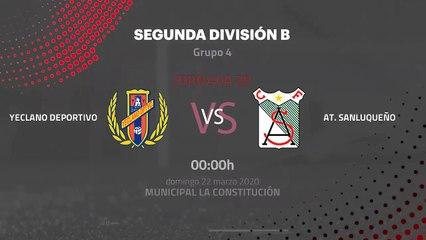 Previa partido entre Yeclano Deportivo y At. Sanluqueño Jornada 30 Segunda División B