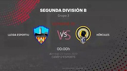 Previa partido entre Lleida Esportiu y Hércules Jornada 30 Segunda División B