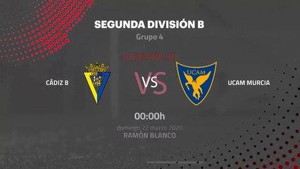 Previa partido entre Cádiz B y UCAM Murcia Jornada 30 Segunda División B