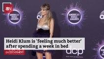 Heidi Klum Is Recovering