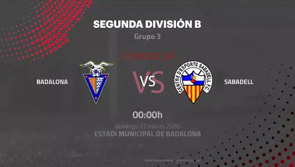 Previa partido entre Badalona y Sabadell Jornada 30 Segunda División B