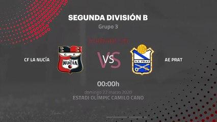 Previa partido entre CF La Nucía y AE Prat Jornada 30 Segunda División B