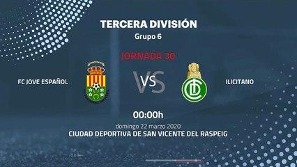 Previa partido entre FC Jove Español y Ilicitano Jornada 30 Tercera División