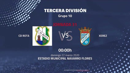Previa partido entre CD Rota  y Xerez Jornada 31 Tercera División