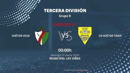 Previa partido entre Huétor Vega y CD Huétor Tájar Jornada 31 Tercera División