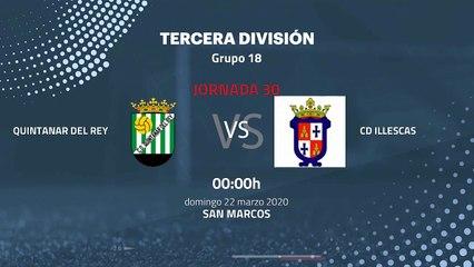 Previa partido entre Quintanar del Rey y CD Illescas Jornada 30 Tercera División