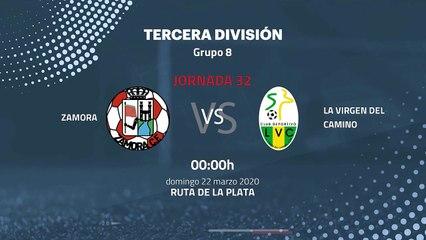 Previa partido entre Zamora y La Virgen Del Camino Jornada 32 Tercera División